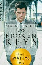 Broken Keys (#Wattys2016) by Pearllypapers