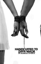 Handcuffed To Zayn Malik. by radioactiveice