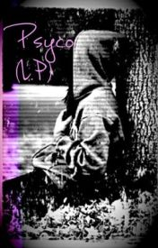 Psyco (L.P) by 1DMrNiall
