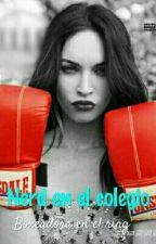 Nerd en el colegio, boxeadora en el ring. (Sin correcciones) by Heartred13