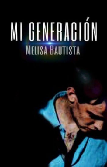 Mi Generación (Generación de Plata) Book #3//E.P//Narnia