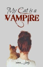 My Cat is a Vampire by ama_zing