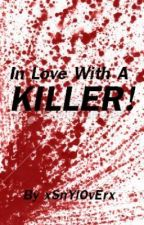 In Love With A Killer. (Avenged Sevenfold/Horror) by VampireWhore-2