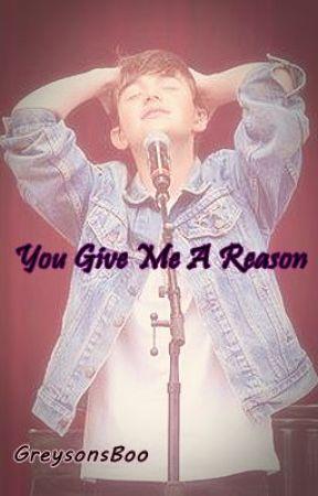 You Give Me A Reason by secutegreyson