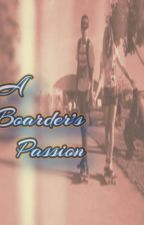 A Boarder's Passion by NikkiJackson5