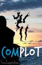 Complot (PAUSADA) by FreeInspiration