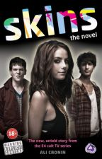 Skins: la novela (original) by BrunoLock