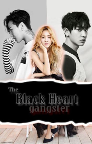 The Black Heart Gangster (COMPLETED)
