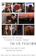 I'm ur Teacher  by smithun