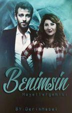 BENİMSİN  ( karyar ) by hayellergemisi