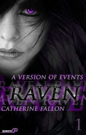 [EDITING] Raven (A Version Of Events: Book One) by CatherineFallon