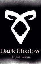 Dark Shadow ~TMI/The Mortal Instuments~ by murieldekroon