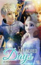 A Hundred Days (Jelsa) by jelsaforever21