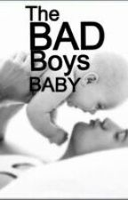Bad boy's baby girl ( Major Editing) by bookwormz1999