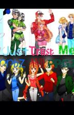 Just Trust Me             (RRBZ And PPGZ) by Crescent_Bay