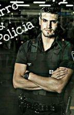 Mi Perro & El Policía I & II (COMPLETADA) by BabeKiller