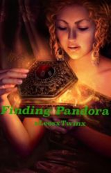 Finding Pandora (a Percy Jackson Fan-Fic) by xLeosxTwinx