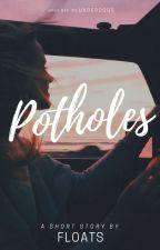 Potholes by Floats