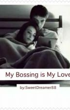 My Bossing is my Lover by SweetDreamer88