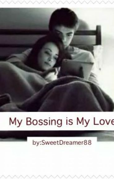 My Bossing is my Lover