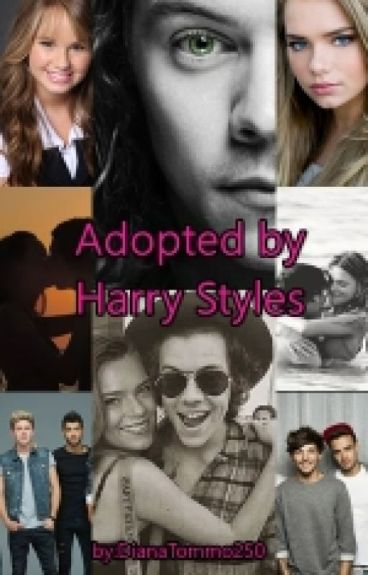 Adopted by Harry Styles [1° & 2° & 3° Temporada]