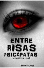 Entre risas psicópatas. by Gaviuss