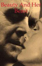 Beauty and Her  Beast (Hannibal Fan Fiction) by SilentGirl2609