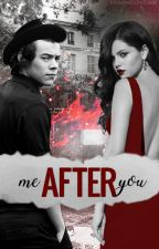 ME AFTER YOU by yasminedontcare