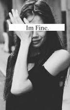 I'm fine. by Emmasterckx25