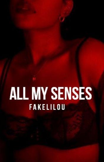 All my senses • tomlinson ✔