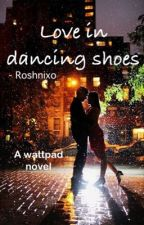 Love in dancing shoes by roshnixo