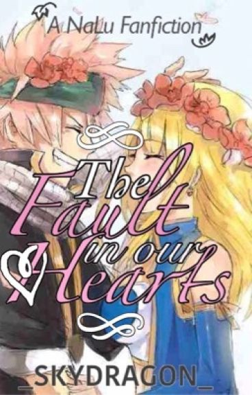 The Fault in Our Hearts [A NaLu fanfic]