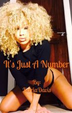 It's Just A Number by KerriaDavis