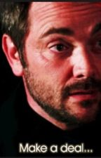 A deal with a demon (a crowley fanfiction) by DestielisLoveandLife