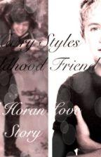 Harry Styles ChildHood Friend (Niall Horan Love Story) by loveofirishmen