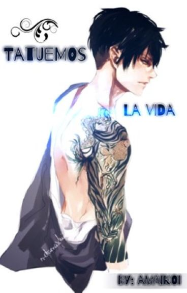 Tatuemos la vida [LevixReader] [Lemon] [Attack on Titan] [Shingeki no Kyojin]
