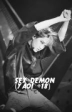 Sex demon (yaoi +18) by SuWoong