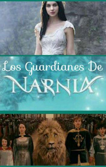 Los Guardianes De Narnia [Editando]