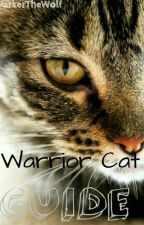 Warrior Cat Guide by Parker_Bosch