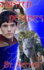 Twisted Destinies (a Eragon/Merlin fanfic) by keeke10