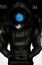 El chico detrás de la máscara *Eyeless Jack y tu* by SharonTheKiller