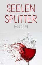 Seelensplitter by Minire91