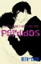 perdidos  {yaoi/gay}  by beth-chan_