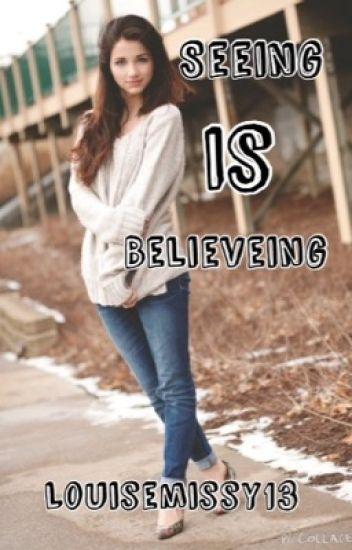 Seeing is Believing (Cameron Dallas fan-fic)