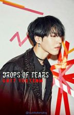 Drops of Tears || Kim Yugyeom [COMPLETED] by squishydumpling