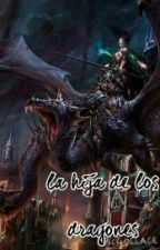 la hija de los dragones by punk_rabbit2001