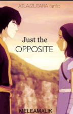 Just the Opposite || ATLA, Zutara by meleamalik
