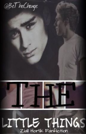 The Little Things; Ziall & Larry (AU) *Completed* by BeTheChange