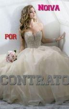 Noiva Por Contrato by _hannsilva