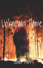 Unknown Flame by grace_abrey